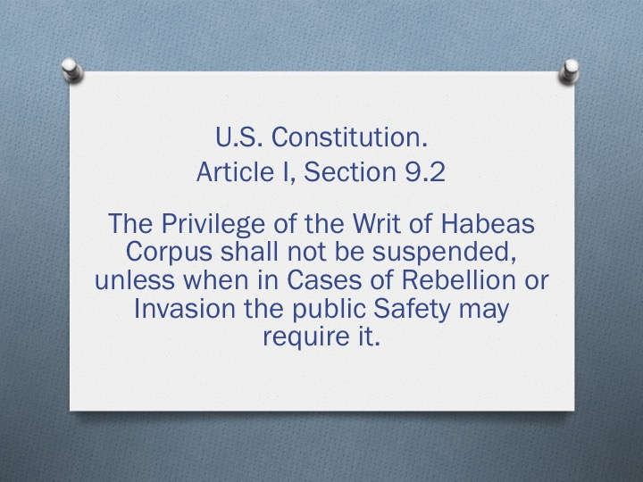 right of habeas corpus in the context of the war on terror View homework help - denise drakefinal from eng 122 at ashford university the right of habeas corpus in the context of the war on terror page 1 of 4 denise drake august 31, 2013 the right.